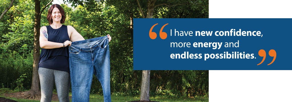 "Woman holding up pair of large jeans, blue box on the side of photo with the quote, ""I have new confidence, more energy and endless possibilities."""
