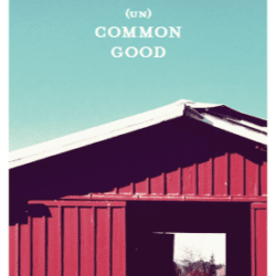 "2017 Annual Report cover - ""(Un)Common Good""."