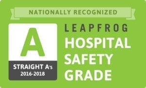 Nationally Recognized Leapfrog Hospital Safety Grade A - Straight A's 2016 to 2018.